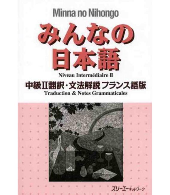 Minna no Nihongo - Intermediate level 2 - Translation & Grammar Notes in French (Chukyu 2)