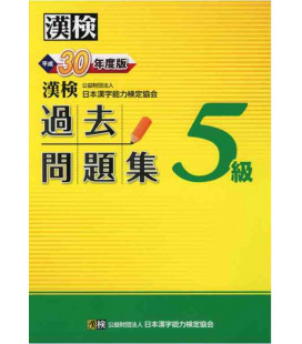 Mock exam Kanken Nivel 5 - Revised in 2018 by The Japan Kanji Aptitude Testing Foundation