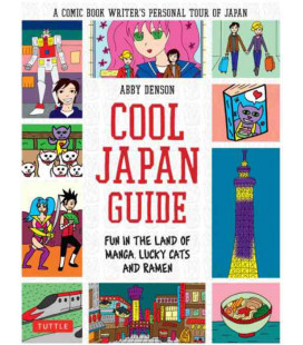 Cool Japanese Guide- Fun in the land of Manga - Lucky Cats and Ramen