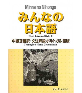 Minna no Nihongo Chukyu II - Translation & Grammar Notes in Portuguese