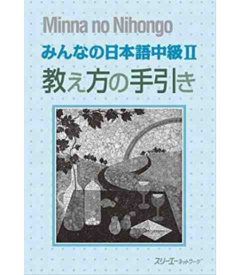 Minna no Nihongo - Intermediate level 2 - Teacher's book (Chukyu 2 - Oshiekata no Tebiki)