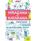 Let's Explore Hiragana & Katakana - A Picture Tour of the Japanese Alphabet (Downloadable Audio)