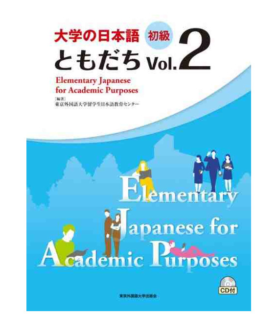 Elementary Japanese for Academic Purposes Vol. 2 (Incluye CD)