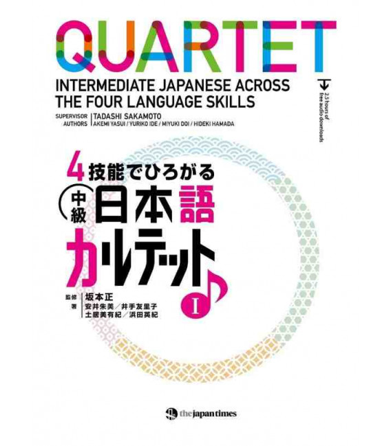 Quartet - Intermediate Japanese Across the Four Language Skills I (Incluye audio en Web)