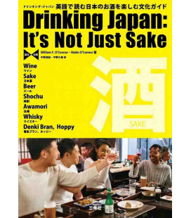 Drinking Japan: It's Not Just Sake - (Wine-Sake-Beer-Shochu-Awamori-whisky-Denki Bra,Hoppi)