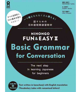 Nihongo Fun & Easy II Basic Grammar for Conversation (Incl. audio download)