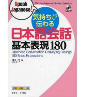 Japanese Conversation Conveying Feelings - 180 Basic Expressions - Includes CD