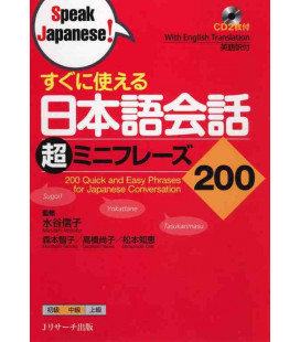 200 Quick and Easy Phrases for Japanese Conversation (Includes 2 CD)