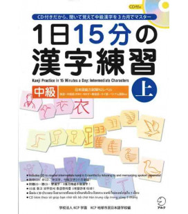 1 Nichi 15 bu no Kanji Renshu - Kanji Practice in 15 Minutes a day - Vol 1 Intermediate -Incluye CD