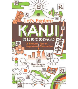 Let's Explore Kanji - A Picture Tour of Japanese Characters (Audio descargable)