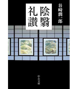 Inei Raisan  (In Praise of Shadows) Essay written by Junichiro Tanizaki