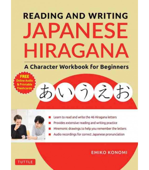 Reading and Writing Japanese Hiragana - A Character Workbook for Beginners (Incl. audio download)