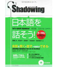 Shadowing- Let's Speak Japanese (Beginner to Intermediate Edition)- Includes CD