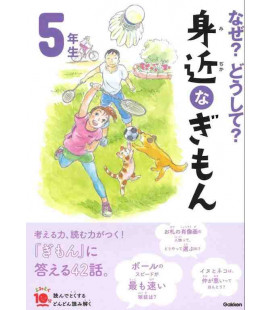 "Naze? Doushite? ""Curious questions"" (Reading for 5th grade elementary school in Japan) Second edition"