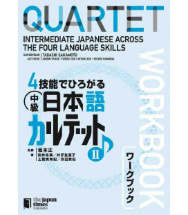 Quartet - Intermediate Japanese Across the Four Language Skills II - Workboook