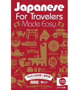 Japanese for Travelers Made Easy - Includes audio download