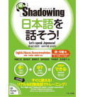 Shadowing- Let's Speak Japanese (Beginner to Intermediate edition) New Edition - Includes QR Code