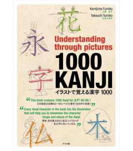 Understanding Through Pictures 1000 KANJI - This book contains 1000 Kanji for JLPT N2 - N5