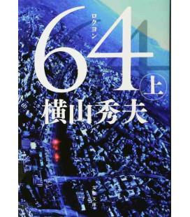 Roku Yon (Six Four) Volume 1 - Japanese novel by Hideo Yokoyama