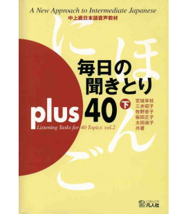 Mainichi No Kikitori Plus 40 - Listening Tasks for 40 Topics - Vol. 2 (CD included)