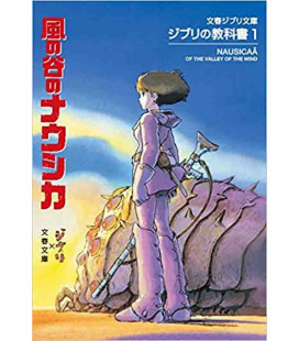 Ghibli no kyokasho 1: Kaze no Tani no Naushika - Nausicaä of the Valley of the Wind