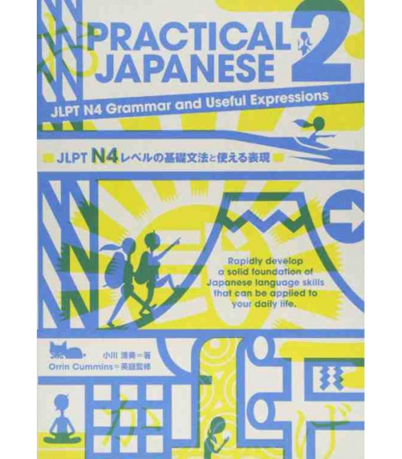 Practical Japanese 2 - JLPT N4 Grammar and Useful Expressions