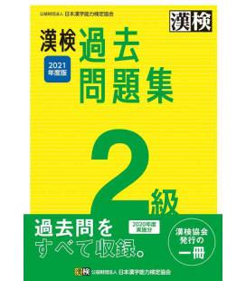 Mock exams Kanken level 2 - Revised in 2021 by The Japan Kanji Aptitude Testing Foundation