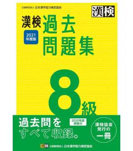 Mock exams Kanken level 8 - Revised in 2021 by The Japan Kanji Aptitude Testing Foundation