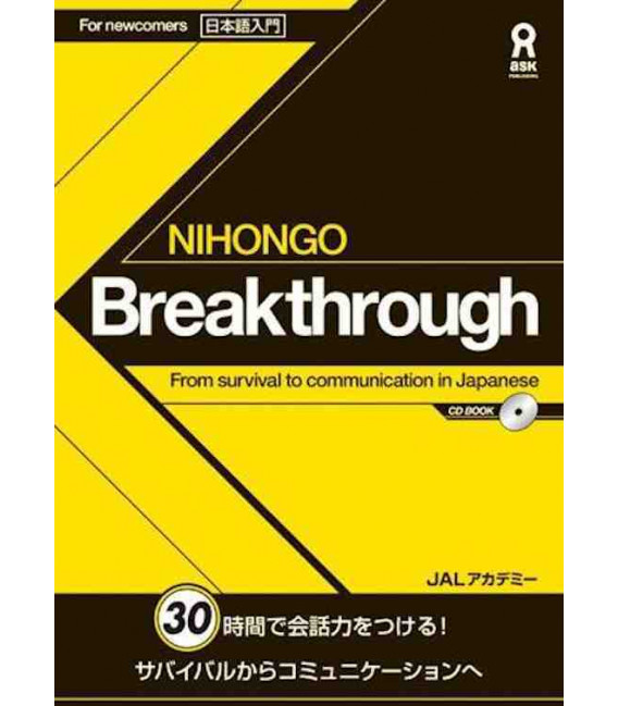 Nihongo Breakthrough - From survival to communication in Japanese (Includes CD)
