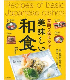 Recipes of basic Japanese dishes - Bilingual Japanese / English Japanese Cooking Book