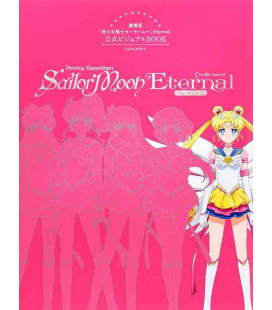 Sailor Moon Eternal - The Movie - Official Visual Book