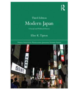 Modern Japan: A Social and Political History, 3rd Edition (Paperback)