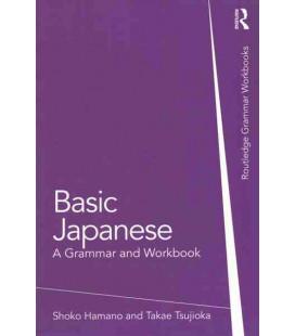 Basic Japanese. A Grammar and Workbook