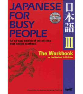 Japanese for Busy People 3. The Workbook (Revised 3rd. Edition)- Includes CD