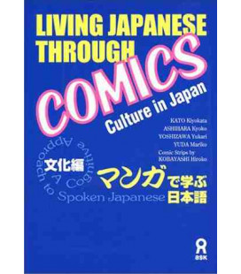 Living Japanese Through Comics (Culture Japan)