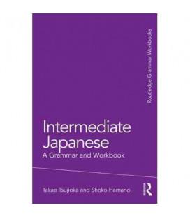Intermediate Japanese. A Grammar and Workbook