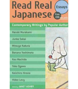 Read Real Japanese Essays: Contemporary Writings by Popular Authors (Includes Audio CD)