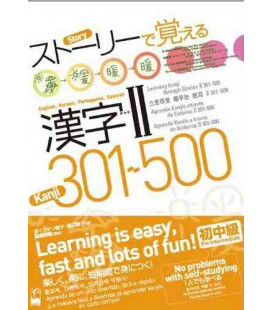 Learning Kanjis through stories 2 (301-500)- Multilingual version
