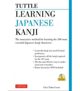 Learning Japanese Kanji: The Innovative Method for Learning the 500 Most Essential Kanji- Includes CD