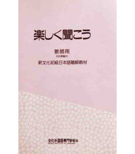 Tanoshiku Kikou  (Bunka listening comprehension) - Teachers book