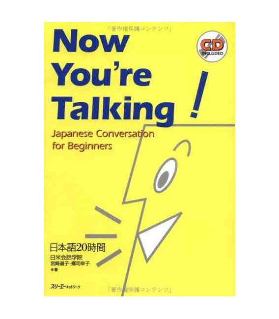 Now you're Talking- Japanese Conversation for Beginners (Incluye CD)