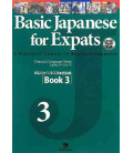 Basic Japanese for Expats 3- A Practical Course in Business Japanese (Includes CD)