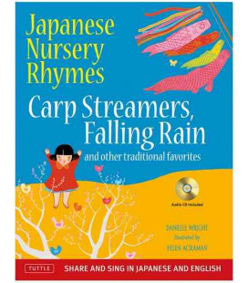 Japanese Nursery Rhymes (Share and Sing in Japanese & English - includes Audio CD)