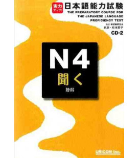 The Preparatory Course for the JLPT N4, Kiku: Listening Comprehension- Incluye 2 CDs