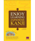 Enjoy Learning Japanese Kanji- Discover their Hidden Meaning