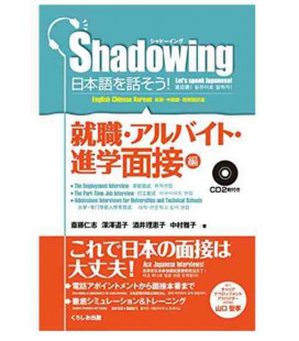 Shadowing- Let's Speak Japanese (Employment & Part-time Job & Admissions Interviews (Includes 2 CD)